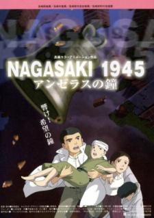 Nagasaki 1945 ~ The Angelus Bells poster