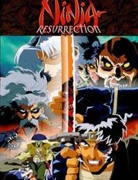 Ninja Resurrection (Dub)