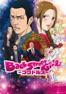 Back Street Girls -GOKUDOLLS- poster