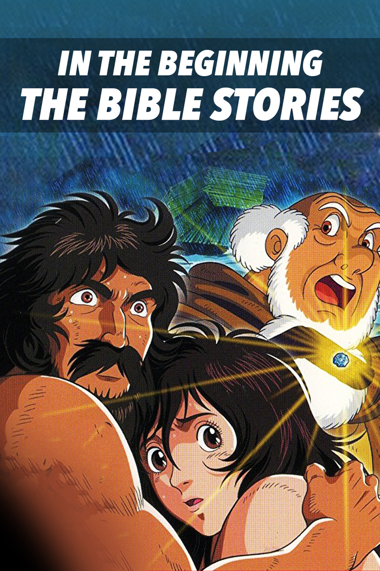 Poster of In The Beginning: The Bible Stories