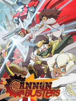 Cannon Busters (Dub) poster