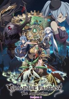 Granblue Fantasy The Animation Season 2 (Sub)