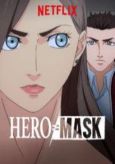 Hero Mask Part II (Dub)