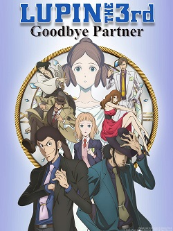 Lupin III: Goodbye Partner (Dub)