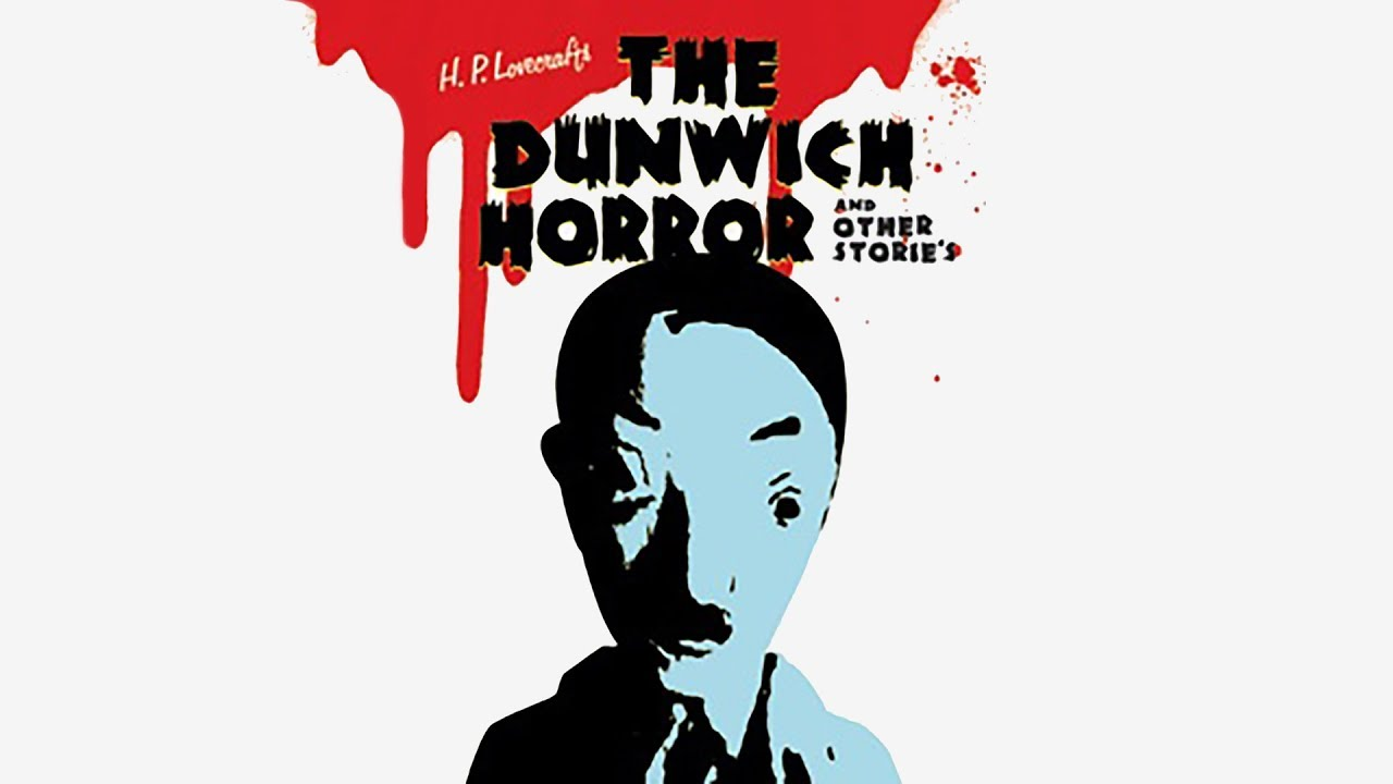 Cover image of H. P. Lovecraft's The Dunwich Horror and Other Stories - OVA