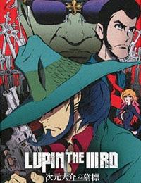 Lupin the IIIrd: Jigen Daisuke no Bohyou (Sub)