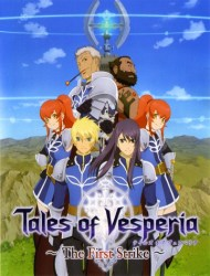 Tales of Vesperia: The First Strike (Dub) poster