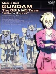 Mobile Suit Gundam: The 08th MS Team - Miller's Report (Dub)