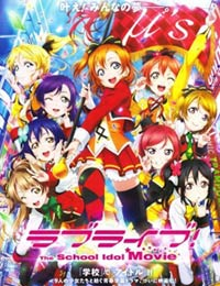 Love Live! The School Idol Movie (Sub)